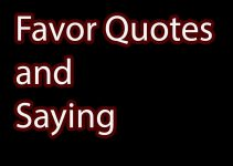 favor quotes and sayings