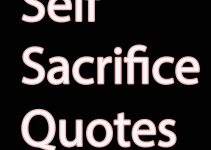self sacrifice Quotes