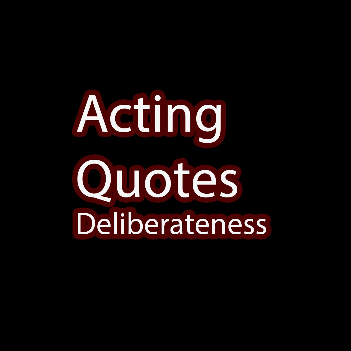 acting quotes saying