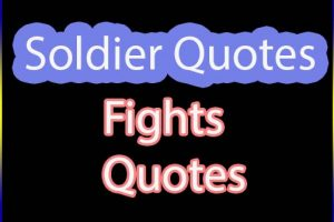 Soldier quotes fight quotes army quotes