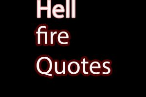 hell fire quotes saying