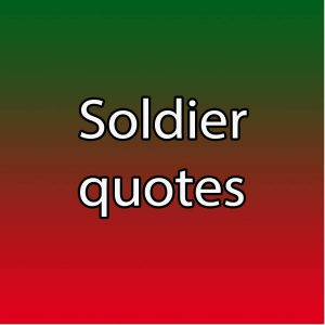 solidier quotes sayings