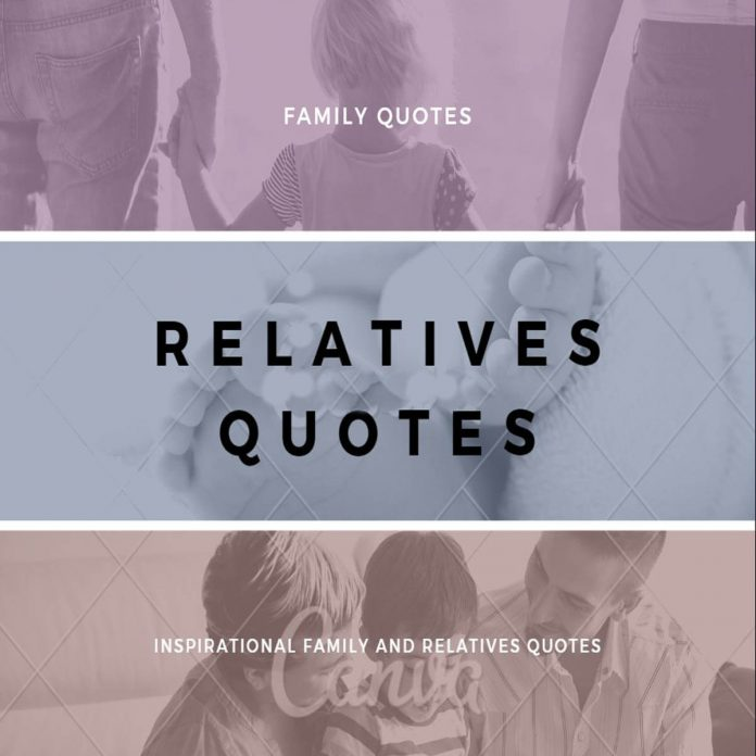 relatives quotes family