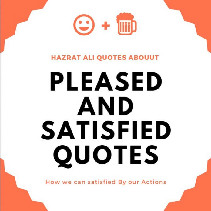 Pleased and satisfied quotes