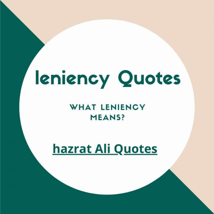 best leniency quotes