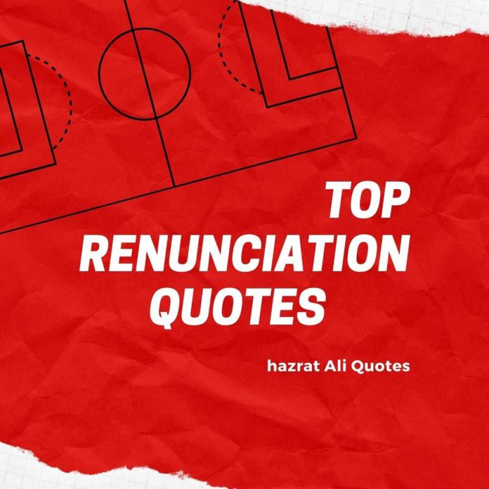 top renunciation quotes